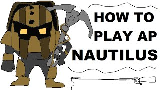 A Glorious Guide on How to Play AP Nautilus