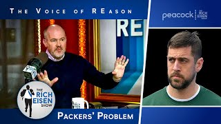 Rich Eisen Lays Out the ONLY Way the Packers Can Fix Their Aaron Rodgers Mess | The Rich Eisen Show
