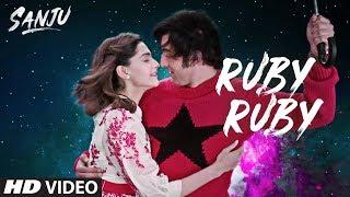 Ruby Ruby – Sanju – Ranbir Kapoor