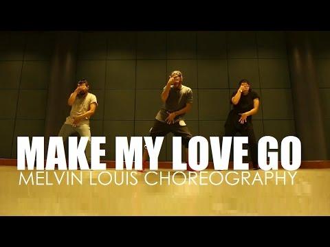 Make My Love Go | Melvin Louis Choreography