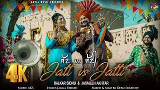 Jatt Vs Jatti – Balkar Sidhu – Jasmeen Akhtar