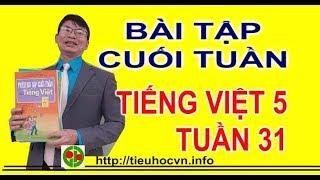 Bài tập cuối tuần Tiếng Việt 5 Tuần 31 | Tả cảnh trường em lúc tan học