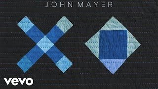 John Mayer - XO (Audio)