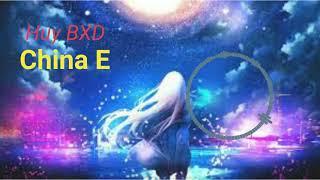 EDM China E   Huy BXD