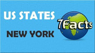 7 Facts about New York (state)