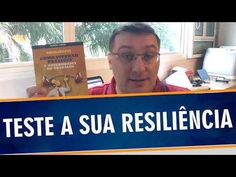 Você tem Resiliência? Faça o Teste - Ricardo Piovan