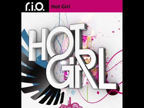 R.I.O - Hot Girl [HQ]