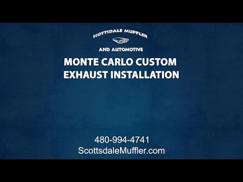 Monte Carlo Custom Exhaust Installation By Scottsdale Muffler & Automotive