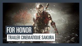For Honor - Trailer cinématique Sakura [OFFICIEL] VOSTFR HD