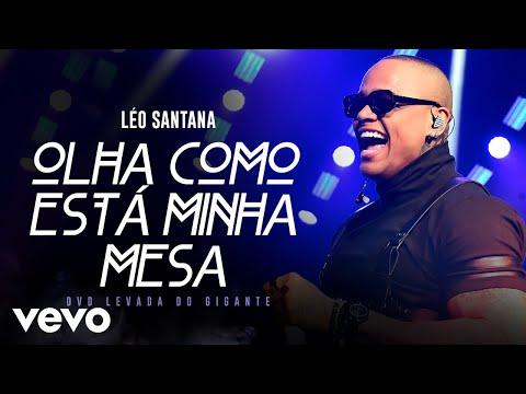 Léo Santana – Olha Como Está Minha Mesa (Ao Vivo Em São Paulo / 2019)