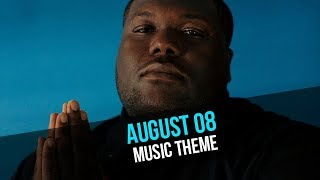 NEW Music Theme - August 08