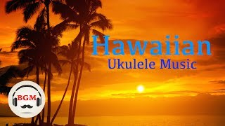 Ukulele & Guitar -  Chill Out Hawaiian Music - Music For Study, Work