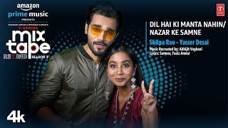 Dil Hai Ki Manta Nahin / Nazar Ke Samne – Shilpa Rao & Yasser Desai (Mixtape Rewind)