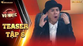 Đấu trường võ nhạc | teaser tập 6: John Huy Trần, Minh Tú