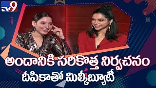 Deepika Padukone with Tamannah on 'Chhapaak' and inner bea..