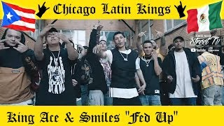 """KING ACE & SMILES """"Fed Up"""" [LATIN KINGS GANG DRILL RAP CHICAGO] CHICANO RAP ALKQN 👑 🤴🏽 LIL VILLAGE"""