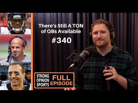 #340 Drew Brees Retired, Which Team Won't Get A QB? and The Jets Have Hope