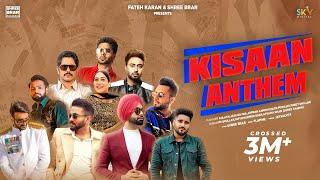 Kisan Anthem – Mankirt Aulakh – Nishawn Bhullar – Jass Bajwa – Jordan Sandhu – Fazilpuria – Dilpreet Dhillon Video HD
