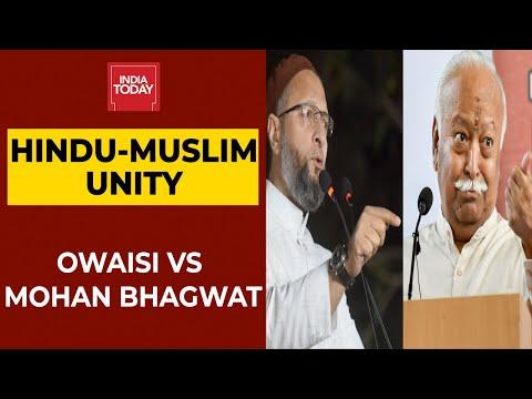 RSS chief Mohan Bhagwat bats for Hindu-Muslim unity; Asaduddin Owaisi hits back