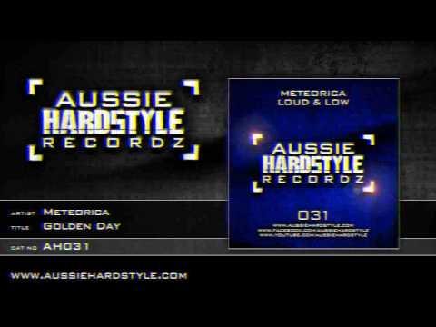 Meteorica - Golden Day (Aussie Hardstyle/AH031)