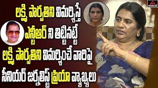 Sr Journalist Priya Chowdary About Sr NTR and Lakshmi Parv..