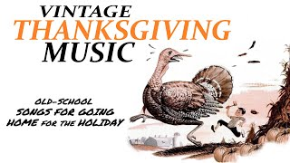 Vintage Thanksgiving Music