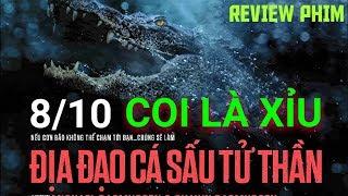 Coi là xỉu 😱 Review phim Địa Đạo Cá Sấu Tử Thần (CRAWL)   Khen Phim