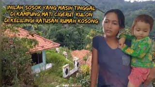 Inilah Sosok Yang Masih Tinggal Di Kampung Mati Cigerut Kulon Yang Dikelilingi Ratusan Rumah Kosong