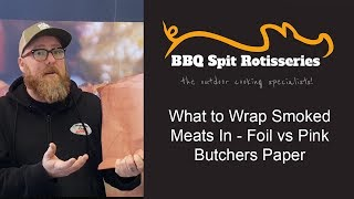 What to Wrap Smoked Meats In? Foil vs Pink Butcher Paper