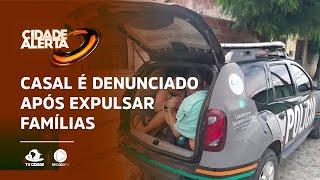 Casal é denunciado após expulsar famílias em Cascavel