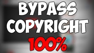 HOW TO BYPASS YOUTUBE COPYRIGHT - 100% WORKING 2018
