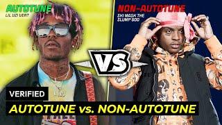 Autotune Rappers vs. Non Autotune Rappers