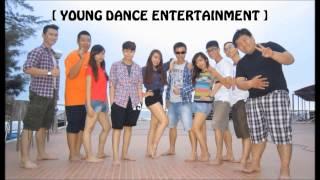 Anh Không Đòi Quà - YOUNG DANCE