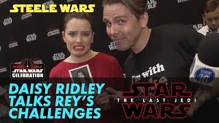 What challenges will Rey face in The Last Jedi? - Steele Wars Daisy Ridley interview