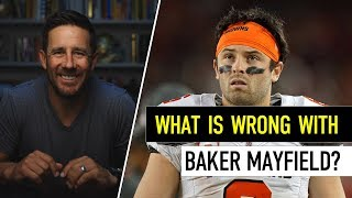 What is Wrong with Baker Mayfield???