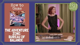 Learn How to Play THE ADVENTURE ZONE: BUREAU OF BALANCE | How to Game
