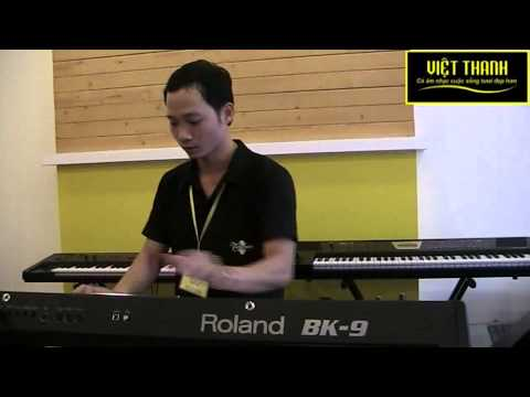 Roland BK 9 Việt Thanh - Gõ cửa trái tim