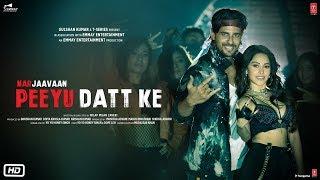 Peeyu Datt Ke – Yo Yo Honey Singh – Marjaavaan