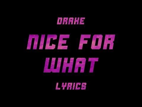 Drake - Nice For What (Lyrics)