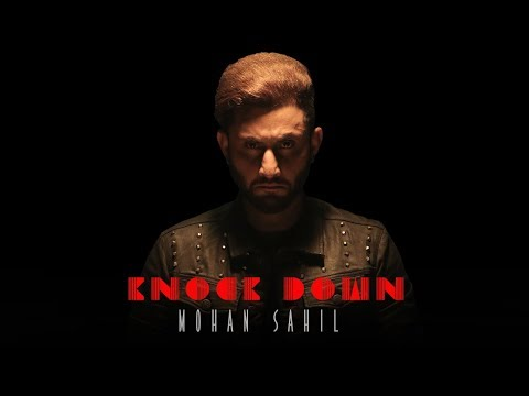 MOHAN SAHIL - Knock Down Lyrics | Punjabi Song