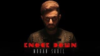 Knock Down – Mohan Sahil