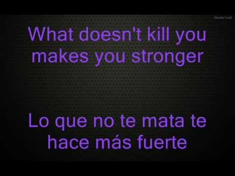 Baixar Kelly Clarkson - Stronger (What Doesn't Kill You) Lyrics Ingles/Español
