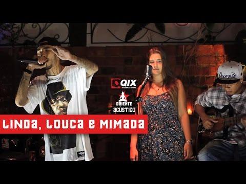 Baixar Oriente Acústico - Linda Louca e Mimada