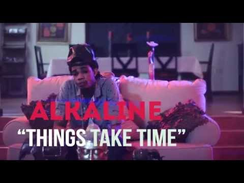 Alkaline - Things Take Time
