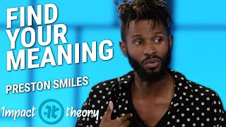 How to Love the Process | Preston Smiles on Impact Theory