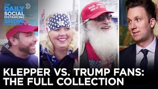 Jordan Klepper vs. Trump Supporters: The Complete Collection | The Daily Social Distancing Show
