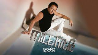 Mile Kitic - Ti nisi cista - (Audio 2004)