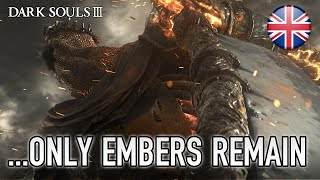 Dark Souls III - ...Only embers remain (E3 announcement trailer)
