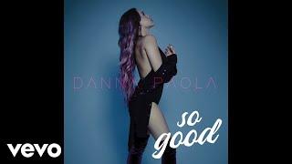 Danna Paola - So Good (Audio)