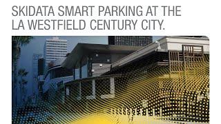 SKIDATA Smart Parking at the LA Westfield Century City [ENGLISH]